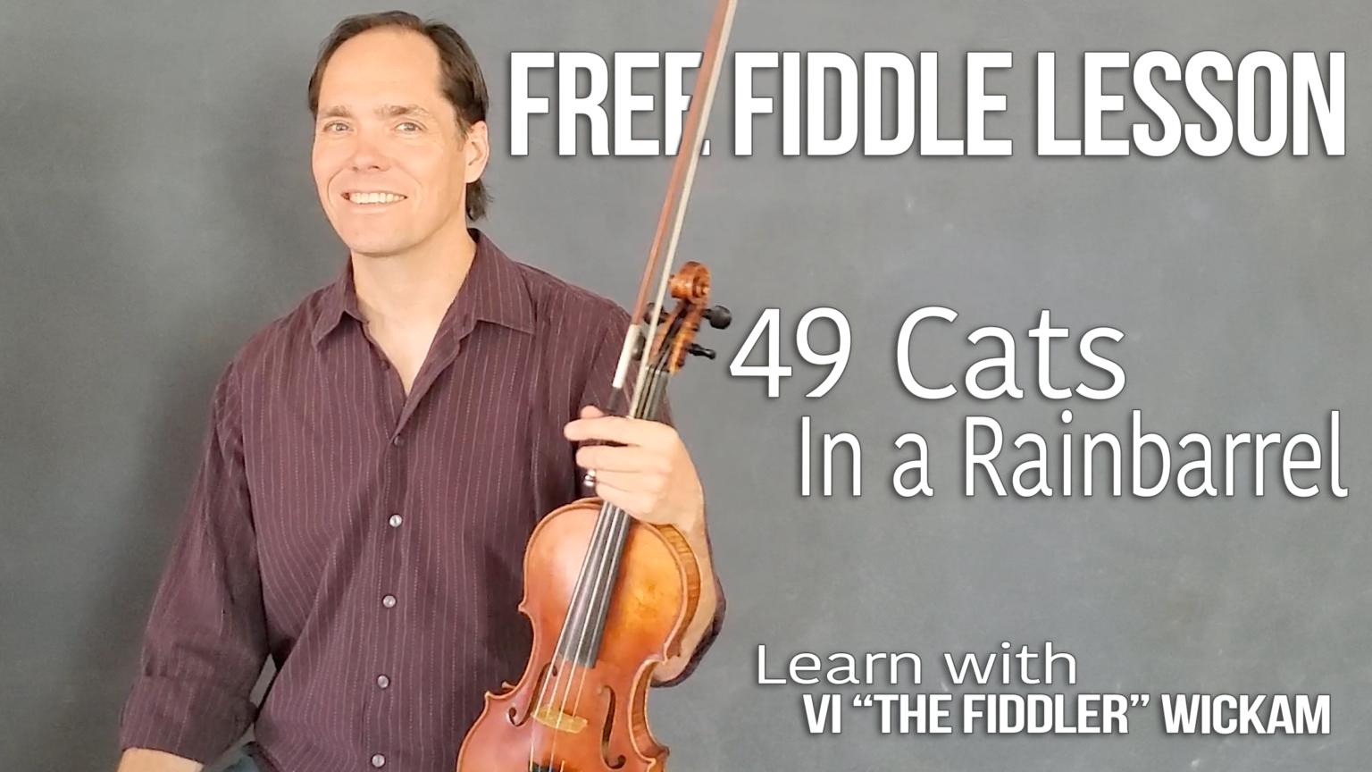Learn 49 Cats in a Rain barrel on Fiddle