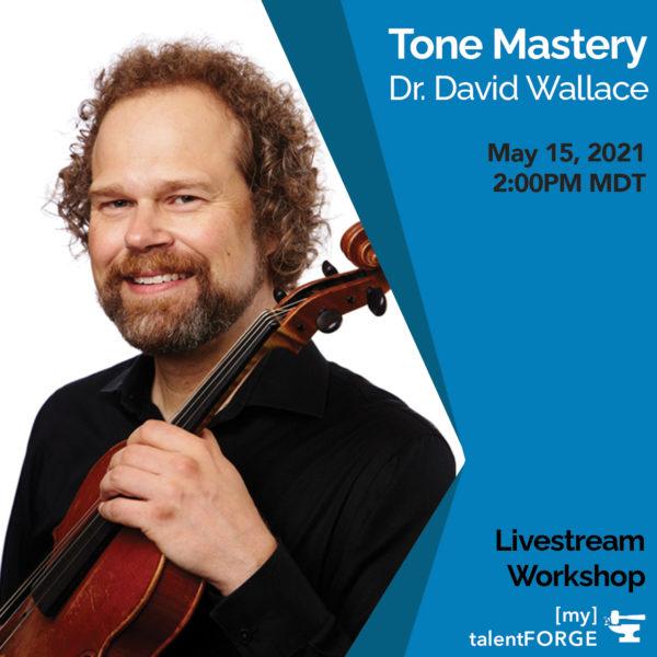 Tone Mastery - Dr. David Wallace
