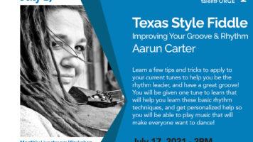 Aarun Carter - Texas Style Fiddle - July 17, 2021 2:00PM MDT - Livestream Workshop