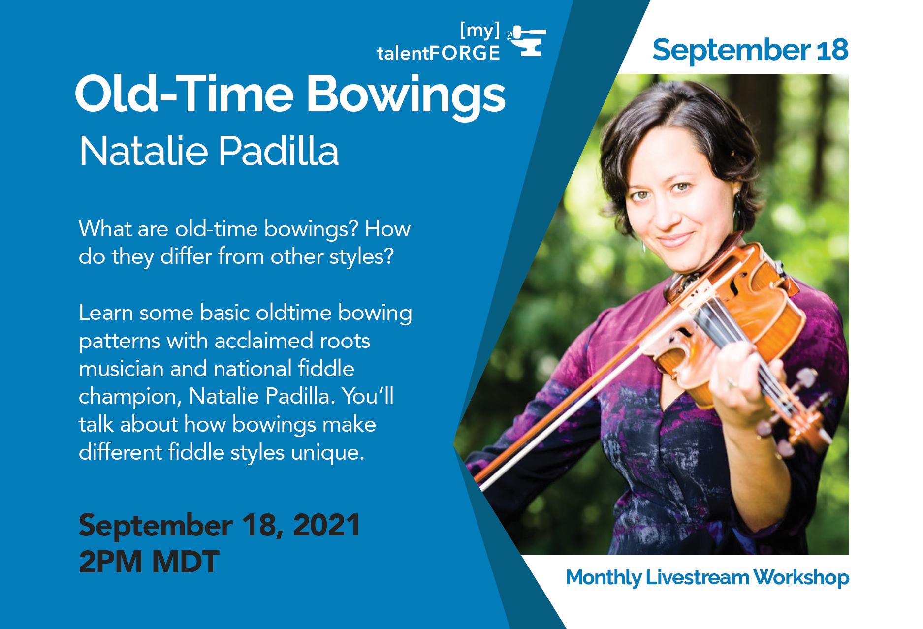 Old-Time Bowings - Natalie Padilla Livestream Workshop